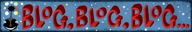 blog, blog, blog . . .