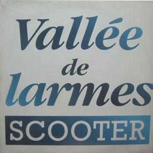 Сингл Vallee de larmes группы Scooter