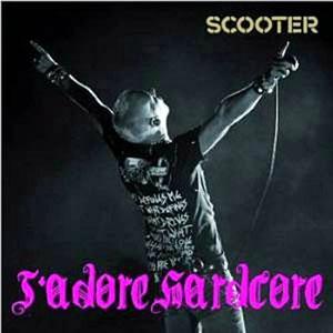 Сингл Jadore Hardcore группы Scooter