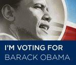 I'm Voting for Barack Obama.