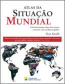 Atlas da Situação Mundial .. (Dan Smith)