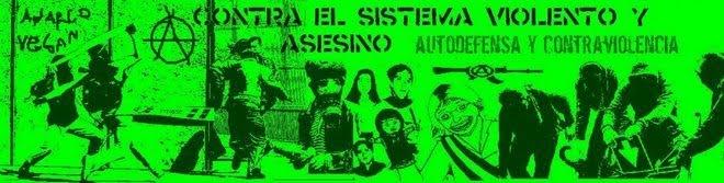Contra El Sistema Violento y Asesino!