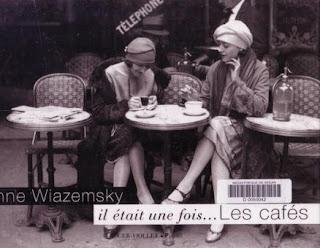 from, Il était une fois...les cafés by Anne Wiazemsky
