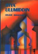 IHYA ULUMUDDIN, karya besar Imam al-Ghazali