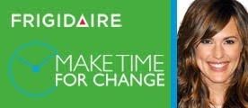 Fridigaire Make Time for Change