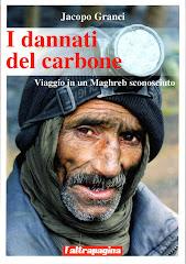 I dannati del carbone. Viaggio in un Maghreb sconosciuto