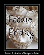 Foodie Friday!!!