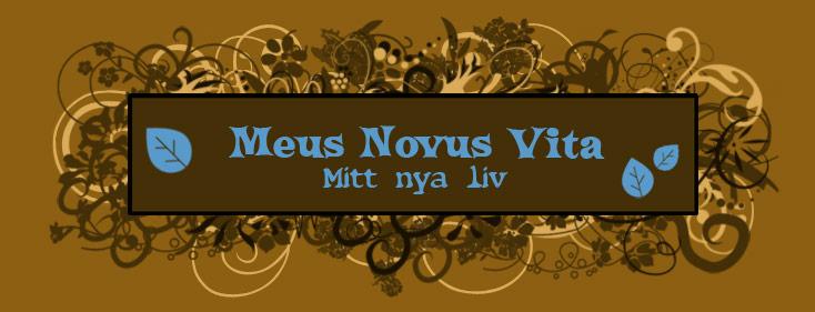 Meus Novus Vita