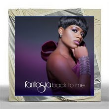 "Fantasia ""Back To Me"""
