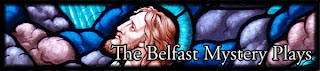 Belfast Mystery Plays/Players blog banner