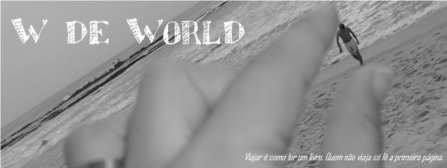 W de World