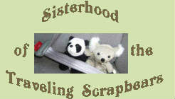 Sisterhood of the Traveling Scrap Bears