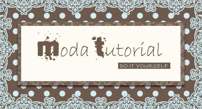 Tutoriais de moda, do it yourself
