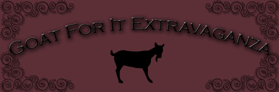 Goat For It Extravaganza