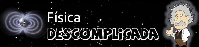 Física Descomplicada