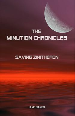 The Minution Chronicles -  Saving Zinitheron