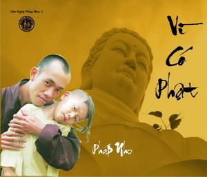 Album vol 6 Vì có Phật