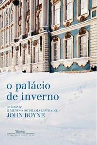 O Palácio de Inverno, de John Boyne