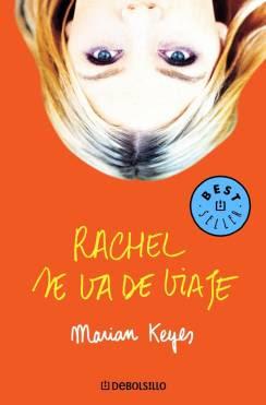 Libros Chick Lit: RACHEL SE VA DE VIAJE de Marian Keyes