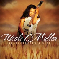 Nicole C. Mullen - Sharecropper's Seed