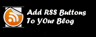 Add RSS Buttons To Blog
