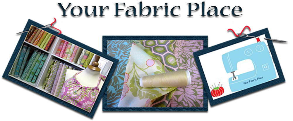 Your      Fabric      Place