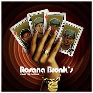 CD Rosana Bronk's - Jogar Pra Ganhar