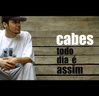CD Cabes - Todo Dia É Assim 2009