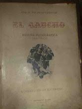 EL GAUCHO 1860 - 1930