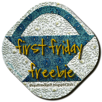 First Friday Freebie