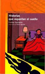 HISTORIAS QUE ESPANTAN EL SUEÑO