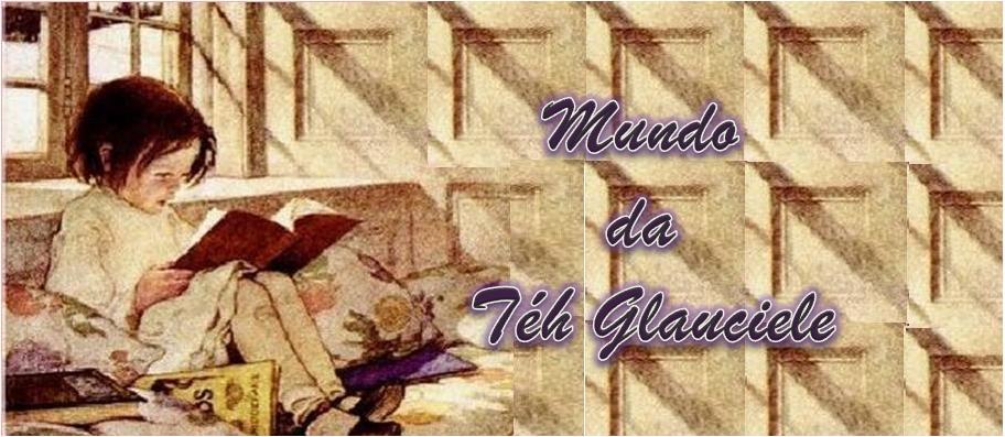 Mundo da Teh Glauciele