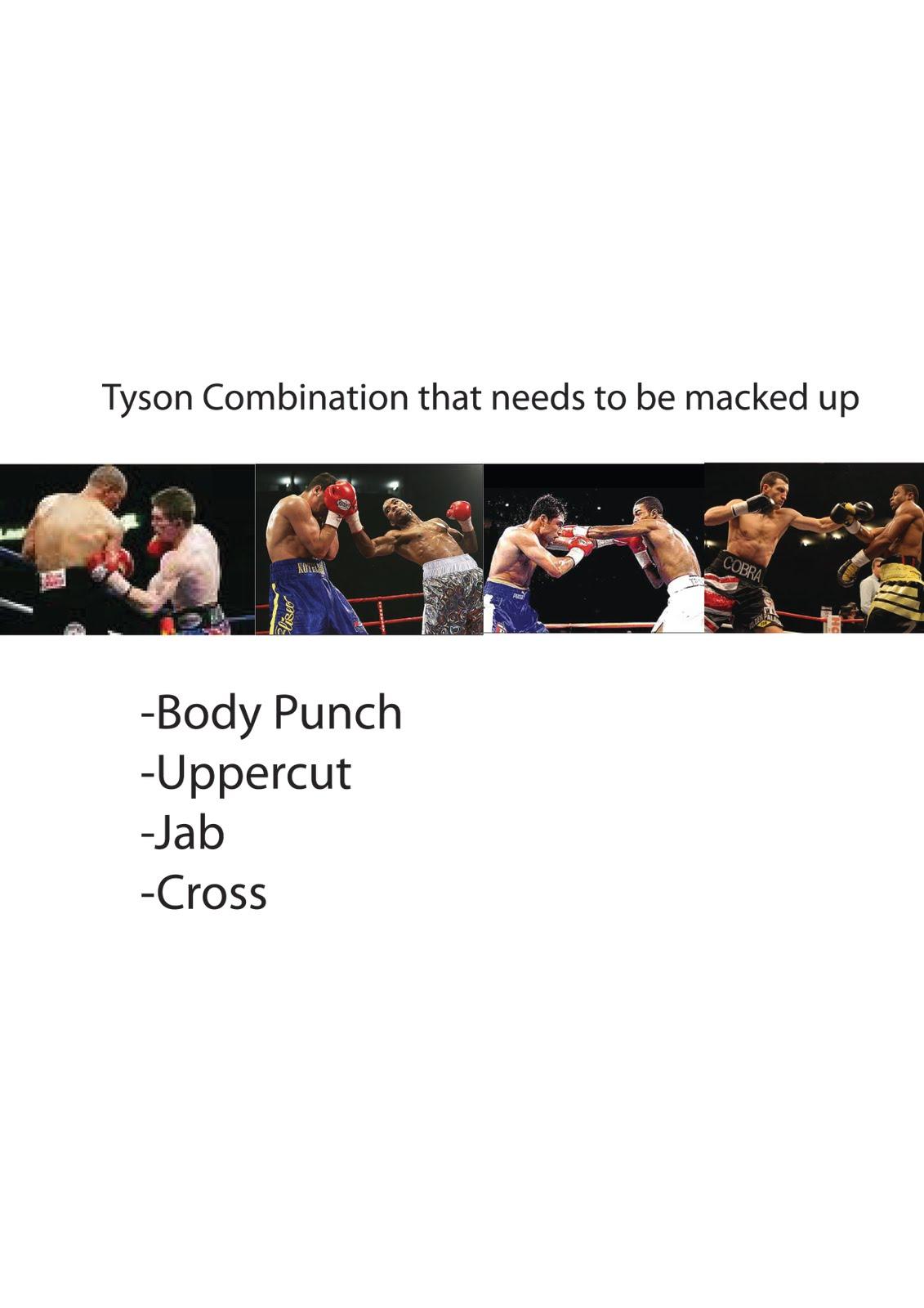 http://3.bp.blogspot.com/_IJgkyYOEF4Y/TBD4APLI4JI/AAAAAAAAAPo/sTIBaGNWQH0/s1600/Tyson+Combinaton.jpg