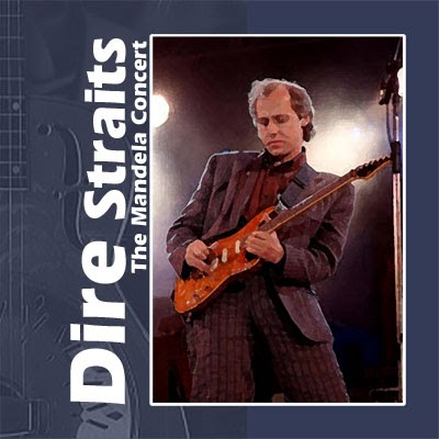 Mark knopfler 39 s music dire straits the mandela concert for Songs from 1988 uk