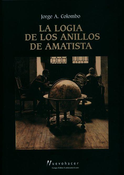 La Logia de los Anillos de Amatista, de Jorge Colombo.