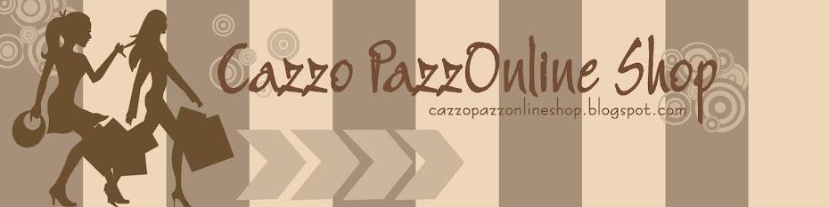 Cazzo PazzOnline Shop