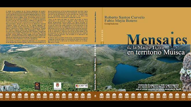 PRESENTACIÓN LIBRO MENSAJES DE LA MADRE TIERRA EN TERRITORIO MUISCA
