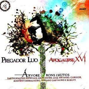 Pregador+Luo+e+Apocalipse+XVI+2010 +%C3%81rvore+de+Bons+Frutos CD Pregador Luo e Apocalipse XVI 2010  Árvore de Bons Frutos