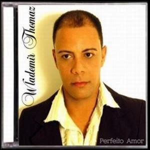 Wlademir+Thomaz+2007+ +Perfeito+Amor Wlademir Thomaz   Perfeito Amor 2007