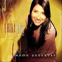 Fabiane Marinho - Nome Poderoso 2009