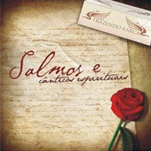 Trazendo a Arca - Salmos e Canticos Espirituais 2009