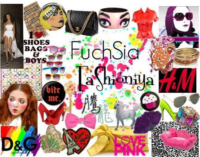 * FuchSia FaShioniya *