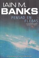 Pensad en Flebas, de Iain M. Banks