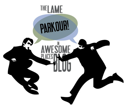 Lame Parkour in Awesome Places