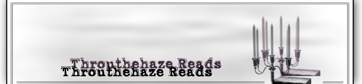Throuthehaze Reads