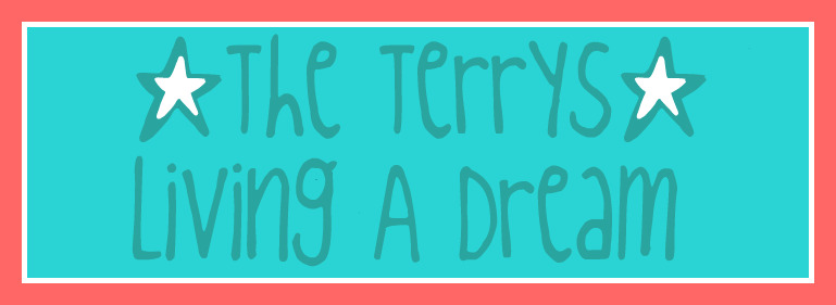 The Terrys~ Living A Dream