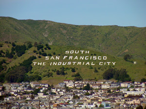 """South San Francisco the Industrial City"""