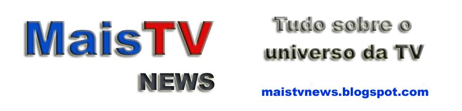 MaisTV News:: Notícias exclusivas para você!!!!!