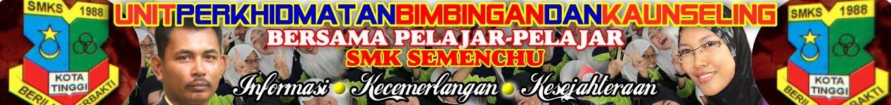 SMK SEMENCHU KAUNSELOR & STUDENT