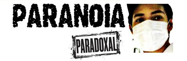 Paranóia Paradoxal